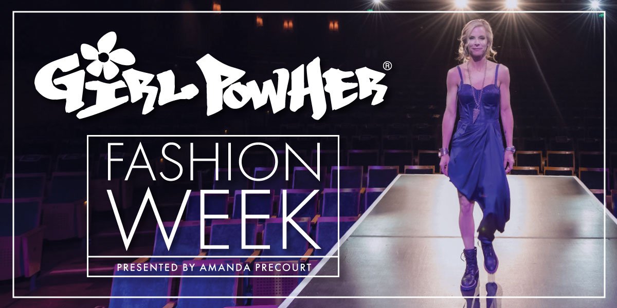 Girl PowHER Fashion Week